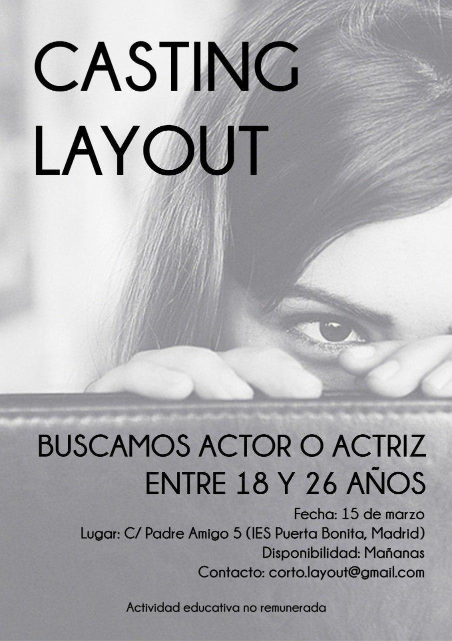 """Actores y actrices 18 a 25 años para Corto """"Layout"""" en Madrid"""