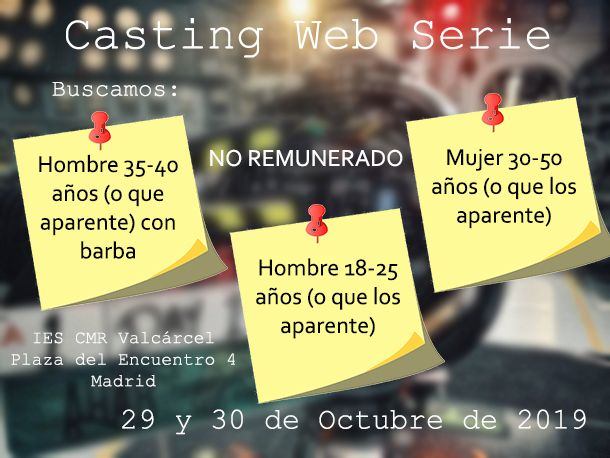 Varios perfiles para Práctica Web Serie NO REMUNERADO en Madrid