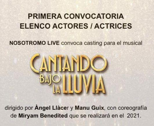 Actores y actrices para Musical «CANTANDO BAJO LA LLUVIA» en BCN